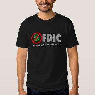 FDIC Flat Broke Daughter is Cheerleader T-Shirt