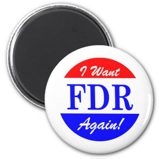 FDR - America's Greatest President Tribute 2 Inch Round Magnet