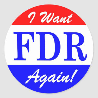 FDR - America's Greatest President Tribute Classic Round Sticker