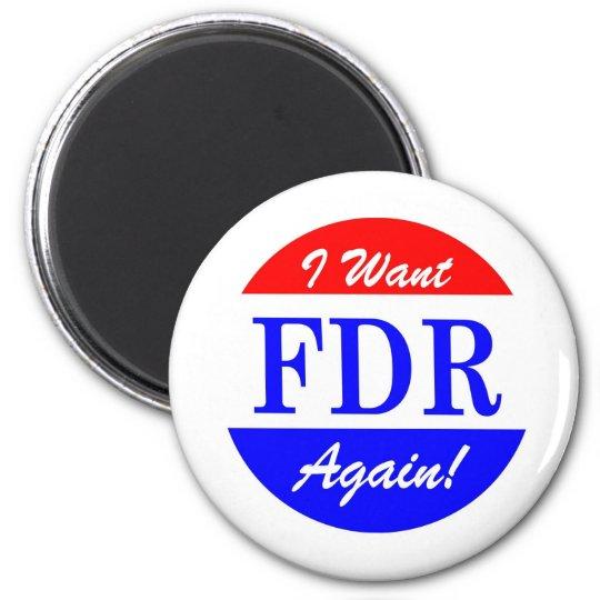 FDR - America's Greatest President Tribute Magnet