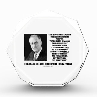 FDR Country Needs Bold Persistent Experimentation Acrylic Award