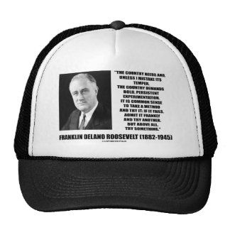 FDR Country Needs Bold Persistent Experimentation Trucker Hat