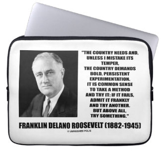 FDR Country Needs Bold Persistent Experimentation Laptop Sleeve