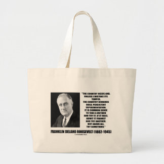 FDR Country Needs Bold Persistent Experimentation Large Tote Bag