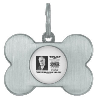 FDR Country Needs Bold Persistent Experimentation Pet Name Tags