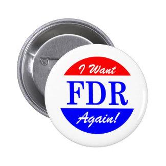 FDR - El presidente más grande Tribute de América Pin Redondo De 2 Pulgadas