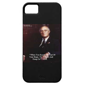 FDR & End Of Rope Quote Iphone 5 Case