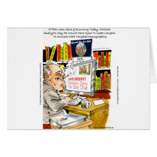 FDR Fireside Speech Funny Cartoon Gifts & Tees Greeting Cards