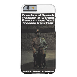 FDR  - Freedom from Fear Barely There iPhone 6 Case