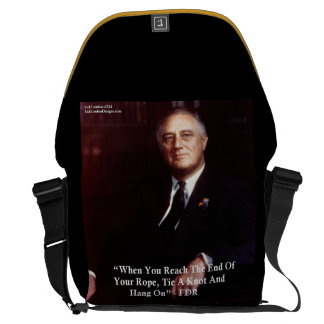 FDR & Hang On To Rope Quote Messenger Bag