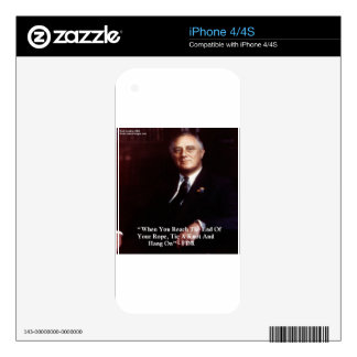 FDR & Hang On To Rope Quote Skins For The iPhone 4S