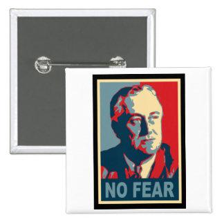 FDR ningún miedo Pin Cuadrado