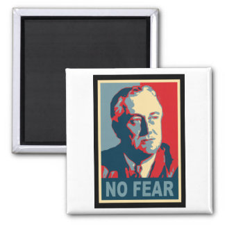 FDR No Fear Magnet