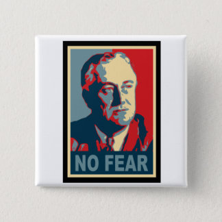 FDR No Fear Pinback Button