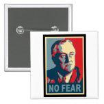 FDR No Fear Pinback Button