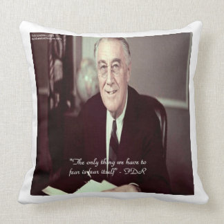 FDR & Nothing To Fear Quote Cotton Throw Pillow