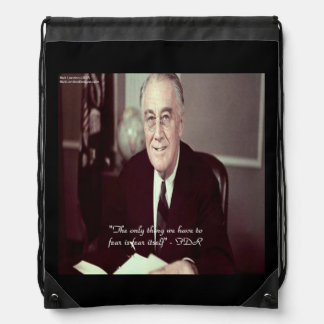 FDR & Nothing To Fear Quote Drawstring Backpack