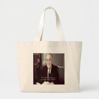 FDR & Nothing To Fear Quote Large Tote Bag