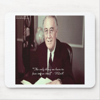 FDR & Nothing To Fear Quote Mouse Pad