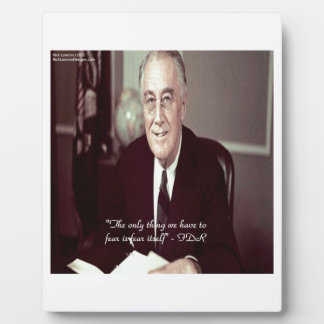 FDR & Nothing To Fear Quote Plaque