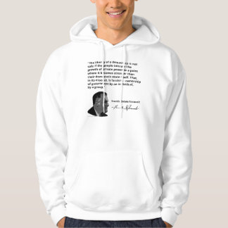 FDR on The Rise of Fascism in America Hooded Pullover