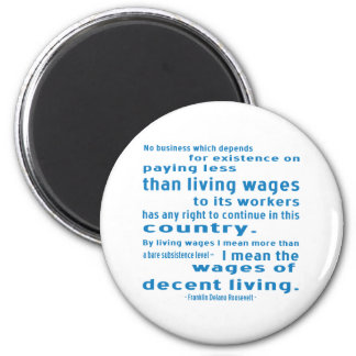 FDR on Wages 2 Inch Round Magnet