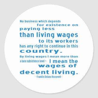 FDR on Wages Classic Round Sticker