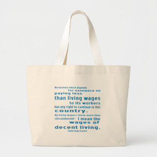FDR on Wages Large Tote Bag