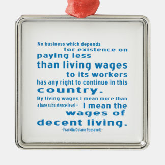 FDR on Wages Square Metal Christmas Ornament