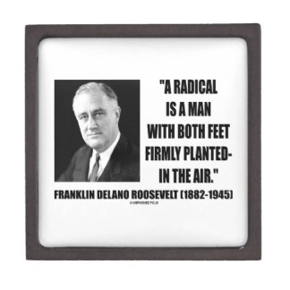 FDR Radical Is Man Both Feet Firmly Planted Air Premium Jewelry Boxes