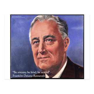"""FDR (Roosevelt) """"Be Brief"""" Wisdom Quote Gifts Postcard"""