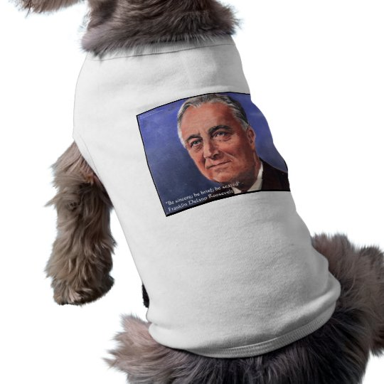 "FDR (Roosevelt) ""Be Brief"" Wisdom Quote Gifts Shirt"