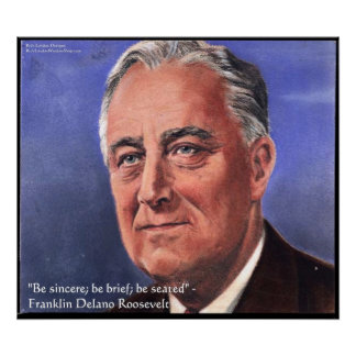 """FDR (Roosevelt) """"Be Brief"""" Wisdom Quote Posters"""