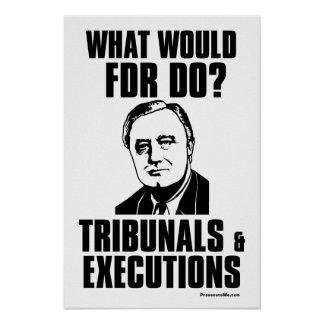 FDR: Tribunals & Executions Poster