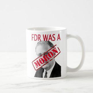 FDR was a MORON mug