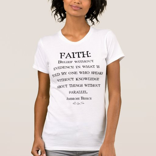 Fe de Ambrose Bierce Camiseta