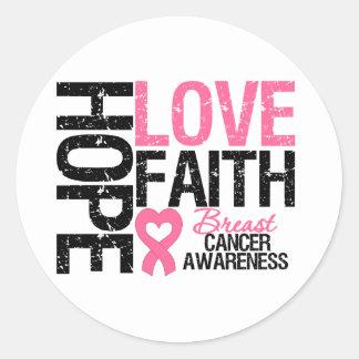 Fe del amor de la esperanza del cáncer de pecho pegatina redonda