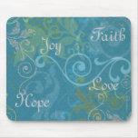Fe, esperanza, alegría, amor tapete de ratón