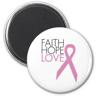 Fe, esperanza, amor - ayuda del cáncer de pecho imán redondo 5 cm
