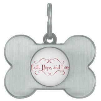 Fe, esperanza, amor placa de mascota
