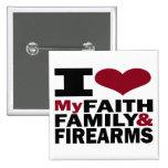 Fe, familia y botón de las armas de fuego pin