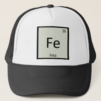 Fe - Feta Cheese Chemistry Periodic Table Symbol Trucker Hat