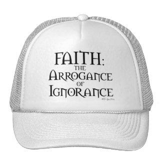 Fe - la arrogancia de la ignorancia gorro de camionero