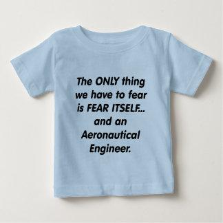 fear aeronautical engineer baby T-Shirt