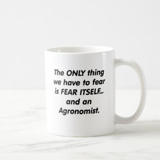fear agronomist classic white coffee mug