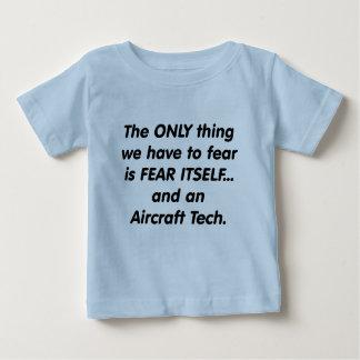 fear aircraft tech baby T-Shirt