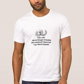 Fear and danger.... T-Shirt