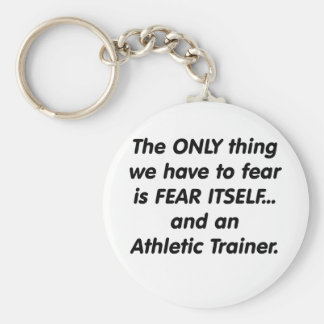 Fear athletic trainer keychain