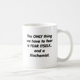 fear biochemist coffee mug
