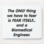 fear biomedical engineer mousepads